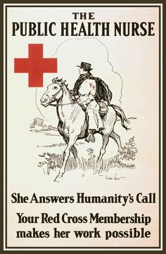 WWI Poster The Public Health Nurse She Answers Humanity's Call : Your Red Cross