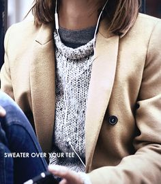 SWEATER OVER YOUR TEE. Better yet, steal your husband's sweater and wear it over your favorite tee. It will be baggy and just droopy enough in the collar to show a bit of your tee collar off.