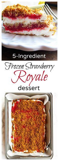 5-Ingredient Frozen Strawberry Royale Dessert  Make it healthier - butter olive oil instead of butter; greek yogurt instead of condensed milk and heavy cream?, fresh strawberries