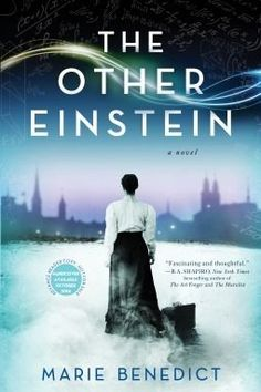 Everyone knows who Albert Einstein was, but who was the woman who was by his side, when he developed his theory or relativity, and did she have anything to do with it? The Paris Wife, Haunting Stories, How To Study Physics, Historical Fiction Books, Historical Quotes, So Little Time, Book Recommendations, Reading Online, Bestselling Author