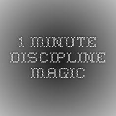 1-Minute Discipline Magic