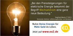 Steigende Energiepreise... >> http://www.eo2.de hier findet Ihr die Lösung dafür http://www.eo2.de #Zitat #energy