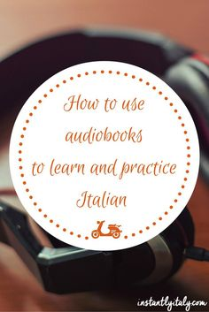 If you are looking for some resources to practice your Italian, you can use audiobooks, which are a great way to improve your…