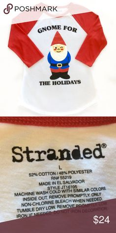 Gnome For the Holidays Christmas baseball tee Brand new without tags. Excellent condition. This baseball 3/4 sleeve is so super cute, witty & trend. LOVE! Stranded brand. Labeled a Jr's Large,... yeah maybe,.. I think it's a standard Medium, would also look cute on a Small. Tops Tees - Long Sleeve
