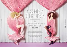 "kisimari / Candy Stripper 20th Anniversary Exhibition ""CANDY CANDY CANDY"" 