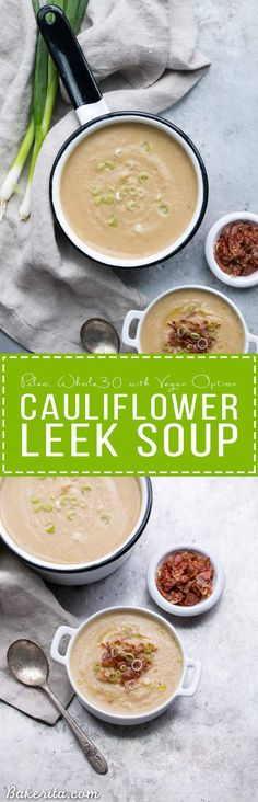 This Cauliflower Leek Soup tastes just like potato leek soup - it's incredibly flavorful and super creamy without ANY dairy needed! Made in just 30 minutes, this Paleo + Whole30-approved soup will definitely warm you up and satisfy - it's also easily made vegan.
