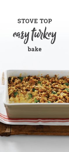 STOVE TOP Easy Turkey Bake – Toss some leftover turkey in a casserole dish for an easy fall dinner recipe! Plus, it includes broccoli, cream of chicken soup, and cheddar cheese. Ready in under an hour, this indulgent comfort food dish is a delicious way to enjoy your Thanksgiving leftovers.