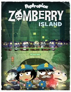 Zomberry island- i haven't finished it yet but i'm pretty sure its the smoothies