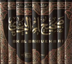 Saheeh al-Bukhari  One of the most authentic records of hadith (sayings, actions, and approvals of Prophet Muhammad peace be upon him)
