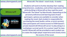 """Minecraft: The Island - 6 week novel study Students will work to further develop their reading comprehension, vocabulary, and written expression skills while building in Minecraft as they read the novel """"Minecraft: The Island"""" by Max Brooks."""