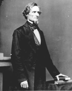 Jefferson Davis.  First and only president of the Confederate States of America.