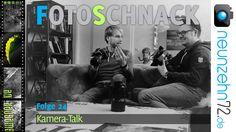 Fotoschnack 24 - Kamera und Objektiv Talk