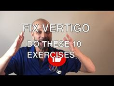 How To Cure Vertigo, Lower Back Pain Relief, Muscle Pain Relief, Vertigo Exercises, Vertigo Relief, Doctor Of Chiropractic, Physical Therapy Exercises, Vertigo