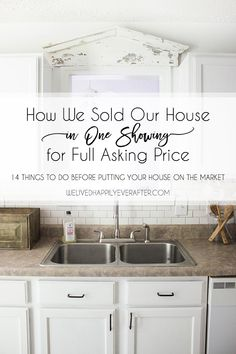 We Sold Our House in 1 Showing for Full Asking Price - 14 Things To Do Before Putting Your House On The Market