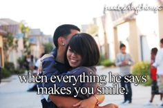 when everything he says makes you smile