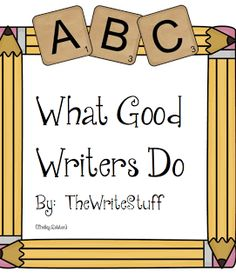 """FREE LANGUAGE ARTS LESSON - """"What Good Writers Do (Freebie)"""" - Go to The Best of Teacher Entrepreneurs for this and hundreds of free lessons.  Kindergarten - 3rd Grade   #FreeLesson  #LanguageArts http://www.thebestofteacherentrepreneurs.net/2013/07/free-language-arts-lesson-what-good.html"""
