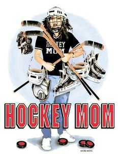 For all us Hockey Moms
