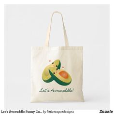 Let's Avocuddle Funny Cute Avocados Pun Humor Tote Bag Avocado Puns, Cute Avocado, Teapot Design, Budget Fashion, Funny Puns, Humor, Love, Valentine Day Gifts, Cotton Canvas