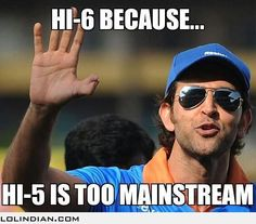 Because Hi-5 is so mainstream - LOL Indian - Funny Indian Pics and images hrithik roshan