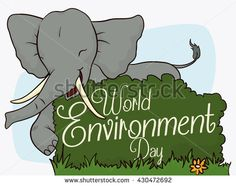 Smiling elephant celebrating World Environment Day, commemorating the protection to wildlife with a bush like a sign and greeting message.