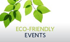 "Eco-Friendly ""Green"" Event Planning Tips and Ideas from BIOEventsPR www.bioeventspr.com #earthday"