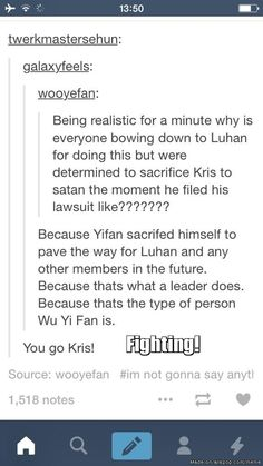 *sobs in dark corner*. Who else was supporting Kris from the start? And now supports Luhan? I do!