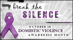 Break the Silence: National Domestic Violence Awareness Month « Florida Network of Youth and Family Services