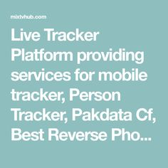 Live Tracker Platform providing services for mobile tracker, Person Tracker, Pakdata Cf, Best Reverse Phone Lookup and 668 Sim information system. Stabilitynote.com Find Name, Web Api, Blog Live, Free Sims, Find Your Phone, Online Mobile, Current Location, Tracking System
