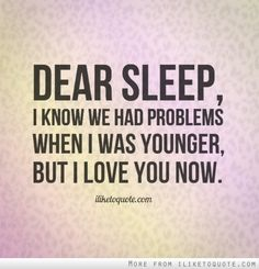 New quotes funny sleep words 57 Ideas Love Sleep Quotes, Cant Sleep Quotes Funny, I Love Sleep, Funny Quotes For Teens, Funny Quotes About Life, Work Quotes, New Quotes, Happy Quotes, Life Quotes