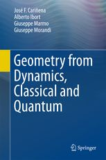 Geometry from Dynamics, Classical and Quantum | José F. Carinena | Springer