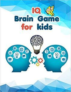 IQ BRAIN GAMES FOR KIDS BEST ACTIVITY BOOK - BRAIN TEASERS FOR KIDS BOYS AND GIRLS 7-8-9 UP TO12 YEARS  This book aims to stimulate and develop the child's brain through IQ games and the book also contains some other fun games such as connecting points coloring pictures and games developing intelligence like sudoku shadows arithmetic sequences and simple equations that work to improve and develop your child's mind This book is suitable for children from 7-12 years old Online Reading For Kids, Kids Reading Books, Free Stories For Kids, Free Kids Books, Read Novels Online, Free Books Online, Brain Development Games, Fun Games, Games For Kids