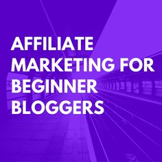 #AffiliateMarketing is a great way for #bloggers to make money! Here's how to get started!