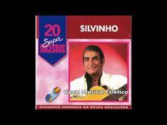 Silvinho   20 Super Sucessos   CD Completo