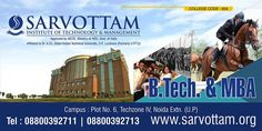 ‪#‎Sarvottam_Institute_of_Technology_and_Management‬, AICTE approved and affiliated to Dr A.P.J. ‪#‎AbdulKalam‬ Technical University (formerly Uttar Pradesh Technical University). The college campus is located at ‪#‎Noida_Extension‬ and is just 10 min drive away from Noida City Center metro station. See More-http://bit.ly/1rsNhrK