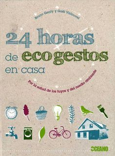 24 horas de ecogestos Eco Green, My Life Style, Forensic Science, Teaching Biology, Organic Chemistry, Environmental Science, Save The Planet, Stem Activities, Handmade Home