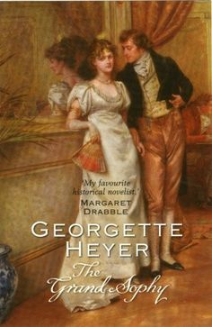 The Grand Sophy By Georgette Heyer When Sophy goes to stay with her cousins in Berkeley Square, she finds them in a sad tangle of affairs – some romantic and others of a more pecuniary nature. Perhaps the Grand Sophy has arrived just in time to save them. Book Club Books, The Book, Good Books, Books To Read, My Books, Book Art, English Romance, Historical Romance, Historical Fiction