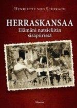Kirja: Herraskansaa (Henriette von Schirach) Broadway