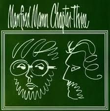 MANFRED MANN'S EARTH BAND - Manfred Mann Chapter Three Vol.1