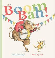Boom Bah! by Phil Cummings, illustrated by Nina Rycroft.