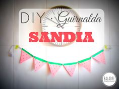 DIY - Watermelon Garland - Guirnalda de SANDIA - BALADRE Crafting·Creativity