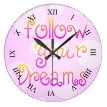Follow Your Dreams Large Clock