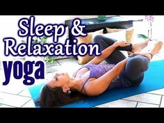 ▶ Beginners Yoga for Relaxation & Sleep, Flexibility Stretches for Stress, Anxiety & Pain Relief - YouTube