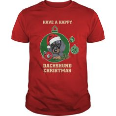 Have A Happy Dachshund Christmas Tee Shirts
