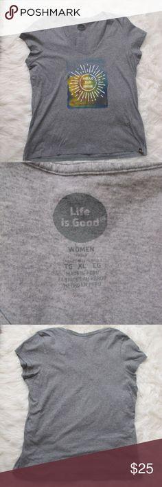 """hello Sun Shine"" life is good T-shirt ""hello Sun Shine"" life is good T-shirt size XL great condition  100% cotton  44' Bust 28 1/2"" length   #225 Life Is Good Tops Tees - Short Sleeve"