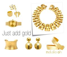 just add gold by imajumaican on Polyvore featuring Sterling Forever, Maiyet, Yossi Harari, Nixon, Elizabeth and James, Smith/Grey and Post-It