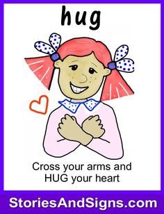 Learn to sign the word...Hug. Mr. C's books are fun stories for kids that will easily teach American Sign Language, ASL. Each of the children's stories is filled with positive life lessons. You will be surprised how many signs your kids will learn! Give your child a head-start to learning ASL as a second or third language. There are fun, free activities to be found at StoriesAndSigns.com