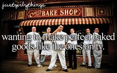Wanting to make perfect baked goods like the ones on TV