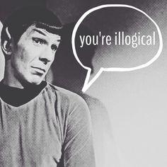 Spock: You're illogical. Star Wars, Star Trek Tos, Herbert Lom, United Federation Of Planets, Saga, Star Trek Original Series, Leonard Nimoy, Starship Enterprise, Stuff And Thangs