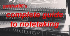 getthat90:    introducing my COMPLETE GUIDE TO NOTETAKING! now as pretty much anyone can tell you taking notes is a major component of school whether youre in middle school high school college or university so its important that you learn to take good notes get your notetaking down to a science and make sure that your notetaking style works for you. here are some super helpful links to help you with your notes!  general notes  how to take class notes and revision notes   college note taking…