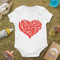 Make Love not war, Girls Bodysuit, Boy Onesie,baby clothing,Baby Bodysuit,Baby Boy Bodysuit, Wild Child Style, Baby Gift, Custom onesie